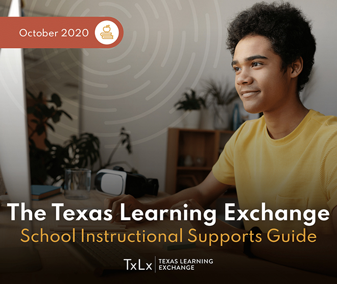 The Texas Learning Exchange School Instructional Supports Guide